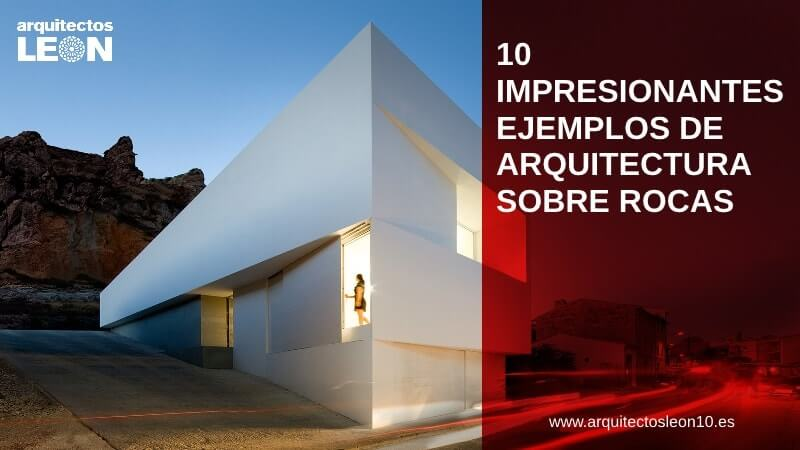 10 impresionantes ejemplos de arquitectura sobre rocas