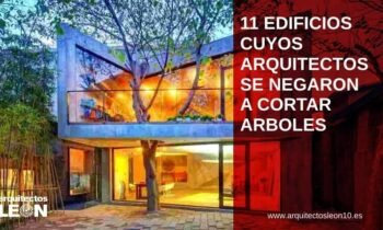 11 Edificios cuyos arquitectos se negaron a cortar árboles