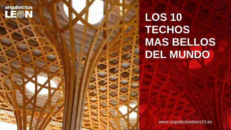 Los 10 techos más bellos del mundo
